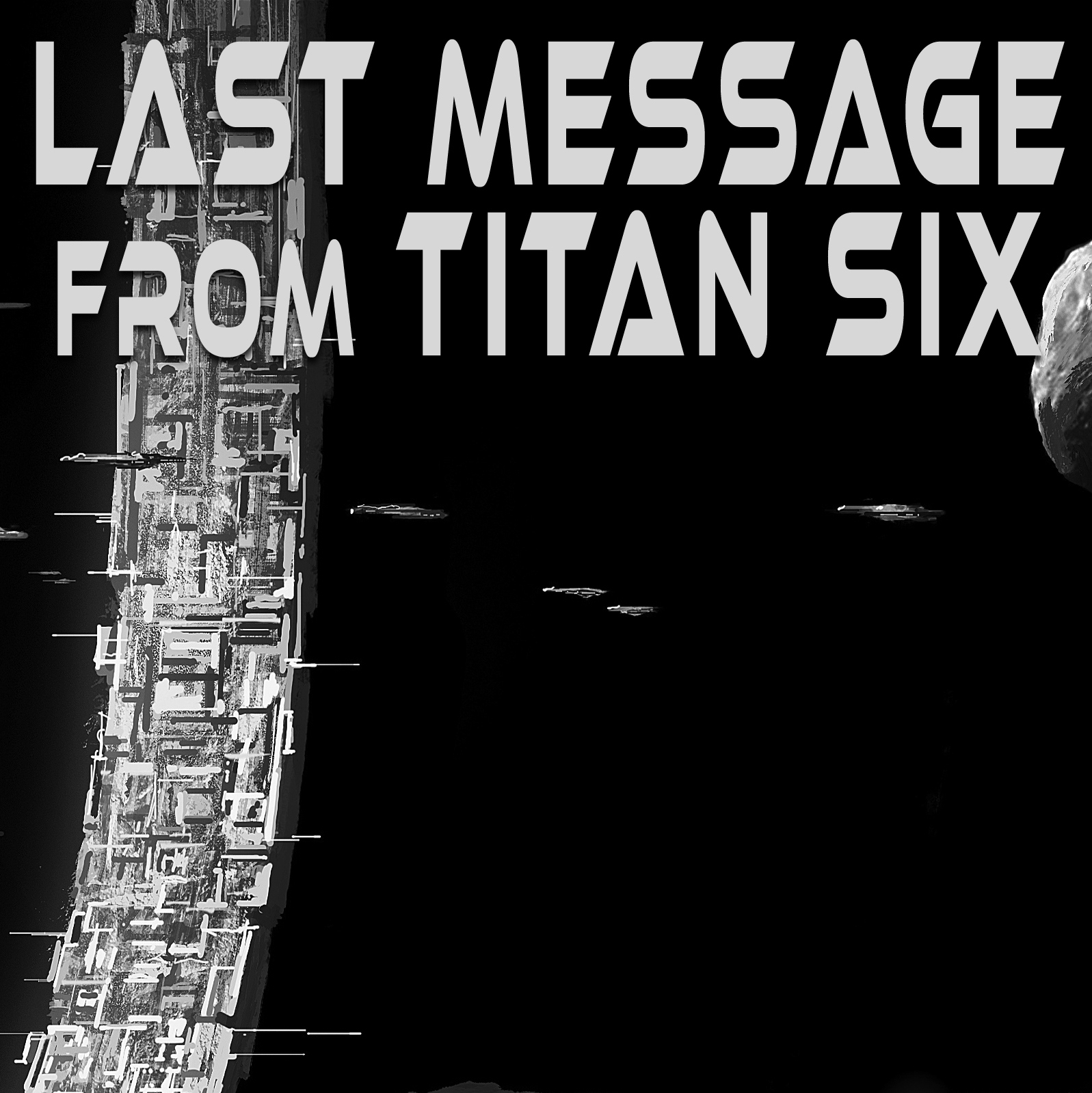 New Free Scifi Short Story - Last Message from Titan Six